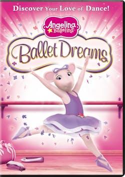 Angelina Ballerina: Ballet Dreams [DVD]