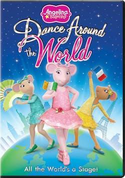 Angelina Ballerina: Dance Around the World [DVD]