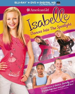 American Girl: Isabelle Dances Into the Spotlight (DVD + Digital) [Blu-ray]