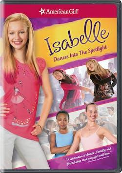 American Girl: Isabelle Dances Into the Spotlight [DVD]
