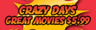 165x52 Crazy Days - Great Movies at $5.99