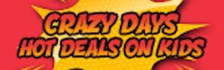 165x52  Crazy Days - Hot Deals on Kids