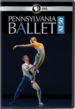 Pennsylvania Ballet at 50 [DVD]