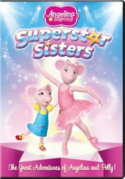 Angelina Ballerina: Superstar Sisters [DVD]