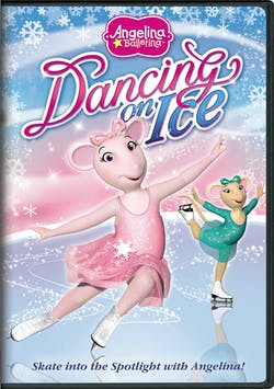 Angelina Ballerina: Dancing on Ice [DVD]