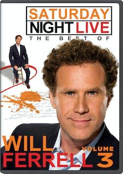 Saturday Night Live: The Best of Will Ferrell - Volume 3 [DVD]